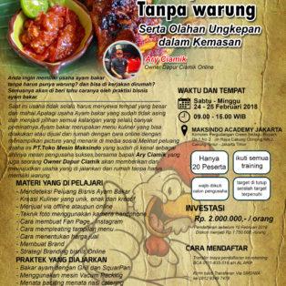 Workshop Usaha Ayam Bakar Tanpa Warung, 24 – 25 Februari 2018