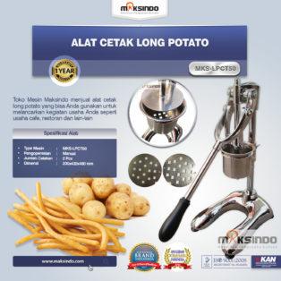 Alat Cetak Long Potato MKS-LPCT50